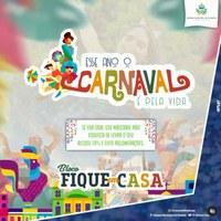 Esse ano o CARNAVAL é pela vida! 🎉