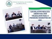 LEGISLATIVO REALIZA ABERTURA DOS TRABALHOS PARA O PRIMEIRO SEMESTRE DE 2021
